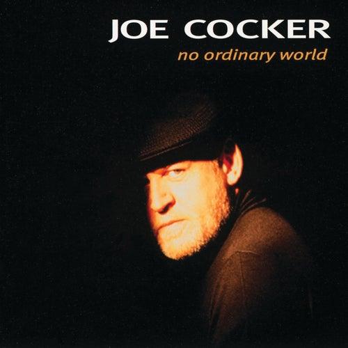 Play & Download No Ordinary World by Joe Cocker | Napster