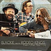 Play & Download Every Other Hour I Cry by Blackie and the Rodeo Kings | Napster