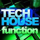 Play & Download Tech House Function Vol. 1 - EP by Various Artists | Napster