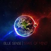 State of Mind - EP by Blue Sense