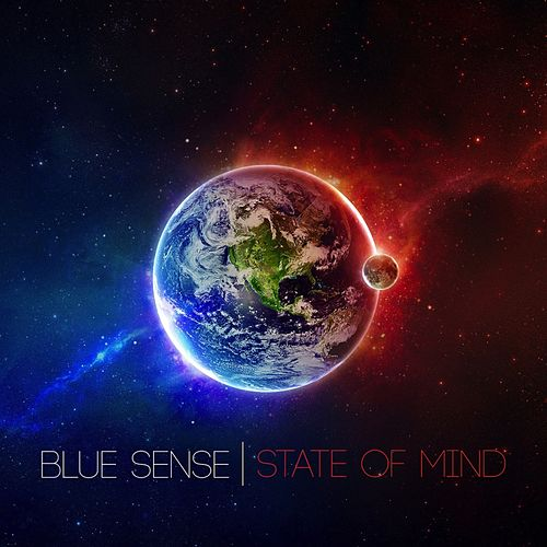Play & Download State of Mind - EP by Blue Sense | Napster