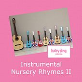 Instrumental Nursery Rhymes II by Music For Baby