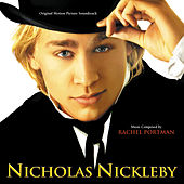 Nicholas Nickleby by Rachel Portman
