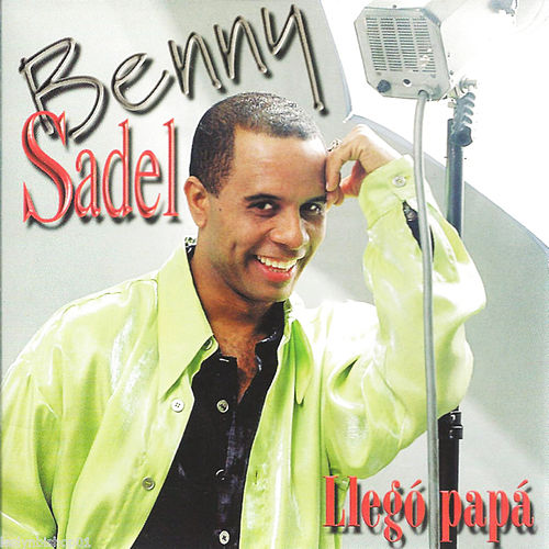 Play & Download Llego Papa by Benny Sadel | Napster