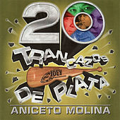 Play & Download Trancazos De Plata by Aniceto Molina | Napster