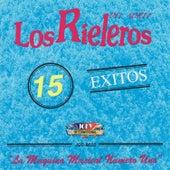 Play & Download 15 Exitos: La Maquina Musical Numero Uno by Los Rieleros Del Norte | Napster