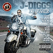 Play & Download No Brakes by J-Diggs | Napster