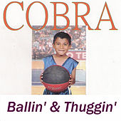 Play & Download Ballin' & Thuggin' by Cobra | Napster