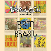 Play & Download Fatboy Slim Presents Bem Brasil by Various Artists | Napster
