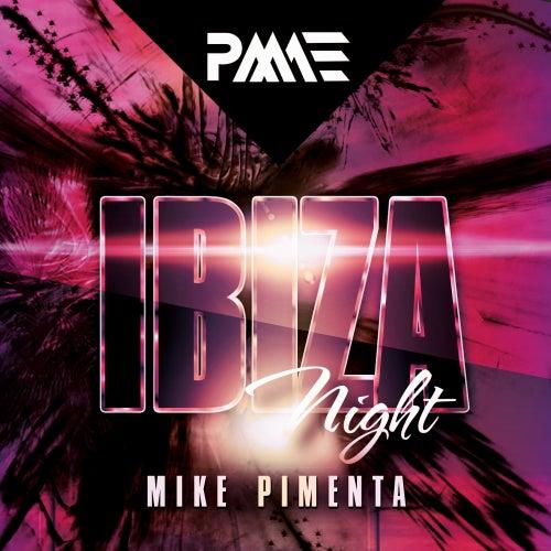 Ibiza Night - EP de Mike Pimenta