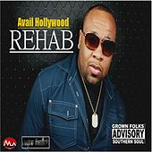 Play & Download Rehab by Avail Hollywood | Napster