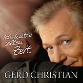 Ich hatte selten Zeit by Gerd Christian