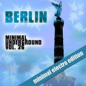 Play & Download Berlin Minimal Underground, Vol. 26 by Various Artists | Napster