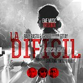 Play & Download La Dificil (Remix) [feat. Gotay] by Baby Rasta & Gringo | Napster