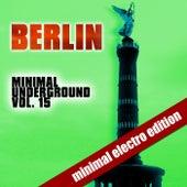 Berlin Minimal Underground (Vol. 15) by Various Artists