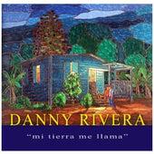 Play & Download Mi Tierra Me Llama by Danny Rivera | Napster