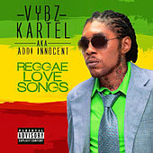 Play & Download Reggae Love Songs (Raw) by VYBZ Kartel | Napster