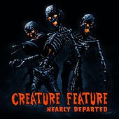 Nearly Departed by Creature Feature
