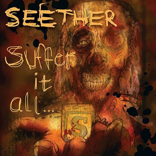 Play & Download Suffer It All by Seether | Napster