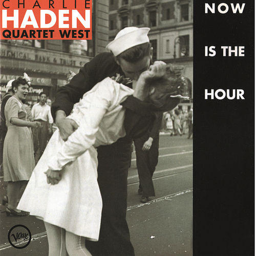 Now Is The Hour by Charlie Haden