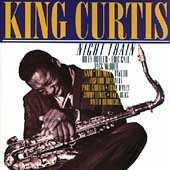 Play & Download Night Train by King Curtis | Napster