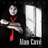 Timeless, Vol. 2 by Alan Cave
