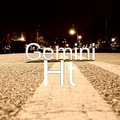 Play & Download Ht by Gemini | Napster