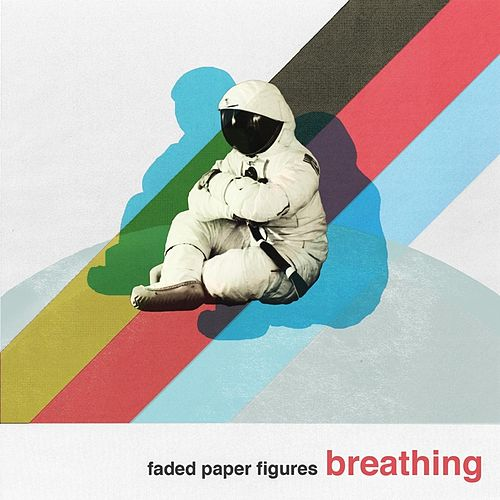 Play & Download Breathing by Faded Paper Figures | Napster