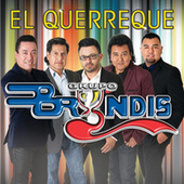 Play & Download El Querreque by Grupo Bryndis | Napster