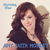 Play & Download Morning Star by Faith Morley | Napster