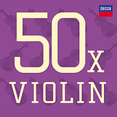 Play & Download 50 x Violin by Various Artists | Napster