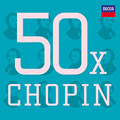 50 x Chopin by Various Artists