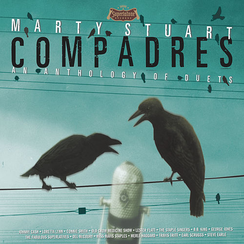 Play & Download Compadres An Anthology Of Duets by Various Artists | Napster