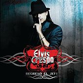 Play & Download Regresó El Jefe by Elvis Crespo | Napster
