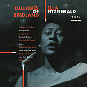 Play & Download Lullabies Of Birdland by Ella Fitzgerald | Napster