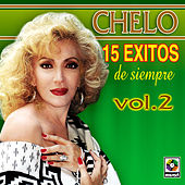 Play & Download 15 Exit.de Siempre Vol.ii by Chelo | Napster