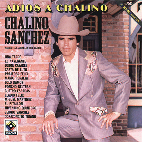 Play & Download Adios A Chalino by Chalino Sanchez | Napster