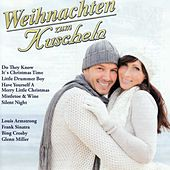 Play & Download Weihnachten zum Kuscheln by Various Artists | Napster