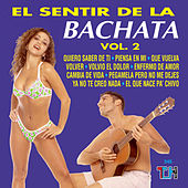 Play & Download El Sentir De La Bachata by El Sentir De La Bachata | Napster