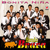 Play & Download Bonita Niña by Banda Brava | Napster