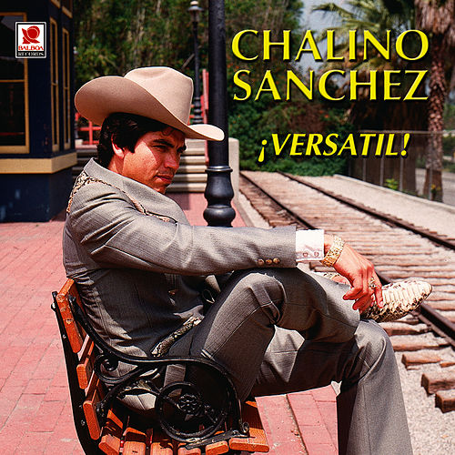 Play & Download Versatil by Chalino Sanchez | Napster