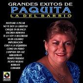 Grandes Exitos De Paquita La Del Barrio by Paquita La Del Barrio
