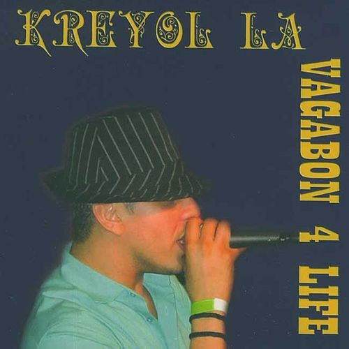 Play & Download Vagabond 4 Life by Kreyol La | Napster