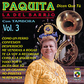 Dicen Que Tu by Paquita La Del Barrio