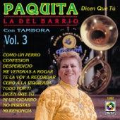 Play & Download Dicen Que Tu by Paquita La Del Barrio | Napster