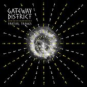 Play & Download Partial Traces by The Gateway District | Napster