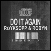Play & Download Do It Again Remixes by Röyksopp | Napster