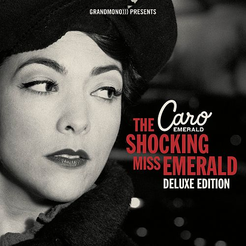 The Shocking Miss Emerald (Deluxe Edition) von Caro Emerald