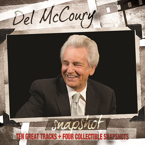 Play & Download Snapshot by Del McCoury | Napster