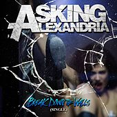 Break Down The Walls by Asking Alexandria